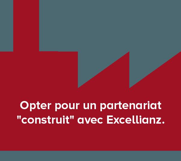 "Opter pour un partenariat ""construit"" avec excellianz"